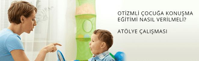 otizmli çocuğa konuşma eğitimi