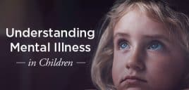 648x364_Understanding_Mental_Illness_in_Children