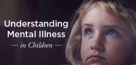 648x364_Understanding_Mental_Illness_in_Children